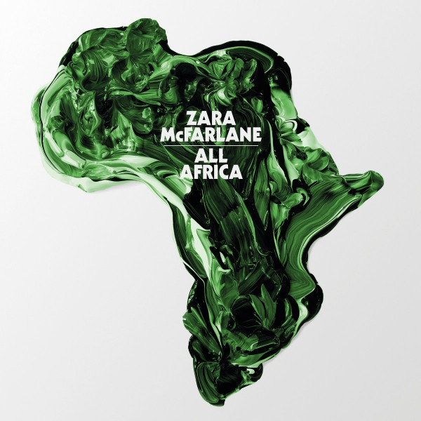 zara-mcfarlane-all-africa-brownswood-recordings-cover