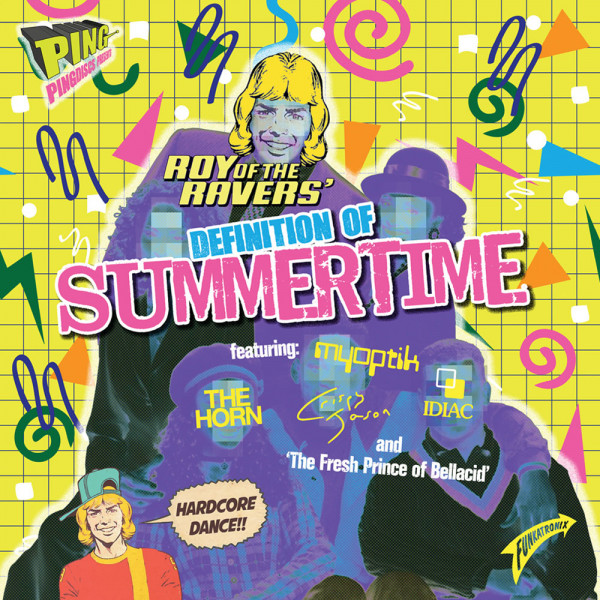 roy-of-the-ravers-definition-of-summertime-feat-myoptik-the-horn-crispy-jason-idiac-pre-order-pingdiscs-cover