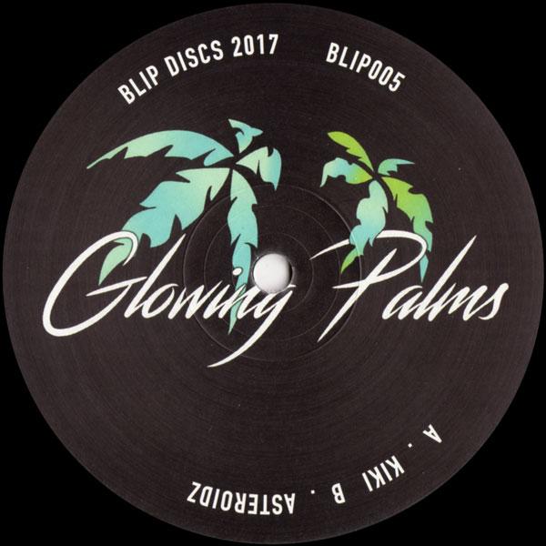 glowing-palms-kiki-asteroidz-blip-discs-cover