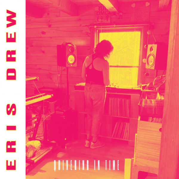 eris-drew-quivering-in-time-lp-pre-order-t4t-luv-nrg-cover