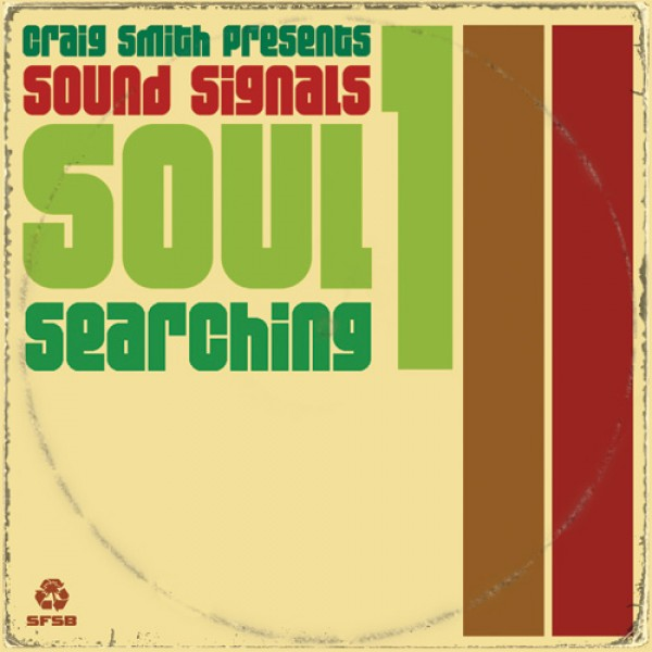 craig-smith-andrew-mcgroaty-present-sound-signals-soul-searching-volume-1-sfsb-recordings-cover