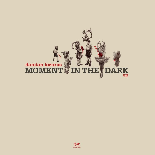 damian-lazarus-moment-in-the-dark-ep-adam-port-tibi-dabo-remixes-crosstown-rebels-cover