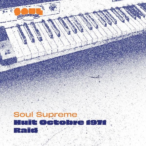 soul-supreme-huit-octobre-1971-raid-soul-supreme-records-cover