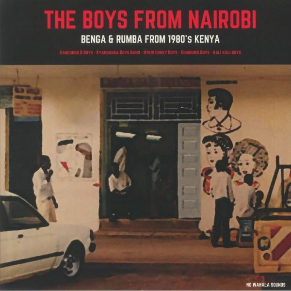 various-artists-the-boys-from-nairobi-benga-rumba-from-1980s-kenya-lp-no-wahala-sounds-cover