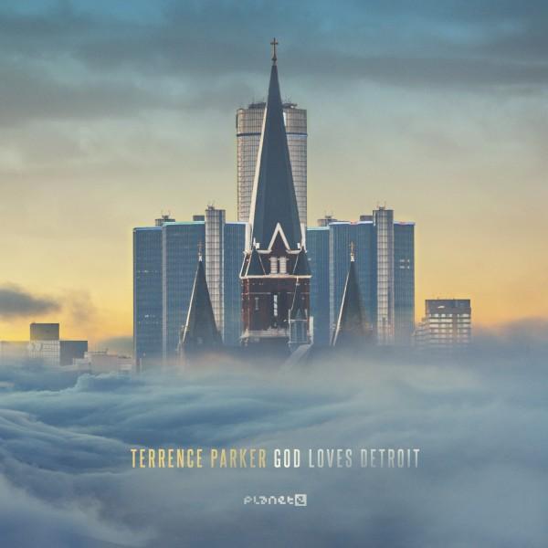 terrence-parker-god-loves-detroit-cd-planet-e-cover
