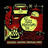tino-contreras-el-jazz-mexicano-jazzman-cover