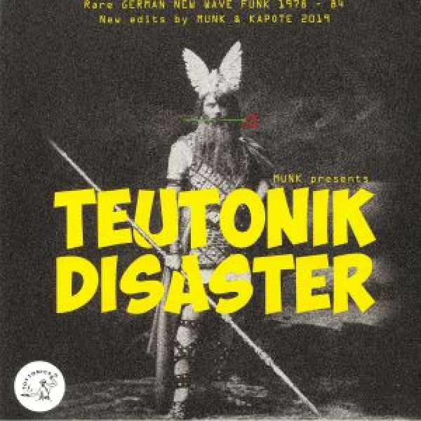various-artists-munk-presents-teutonik-disaster-lp-toy-tonics-cover