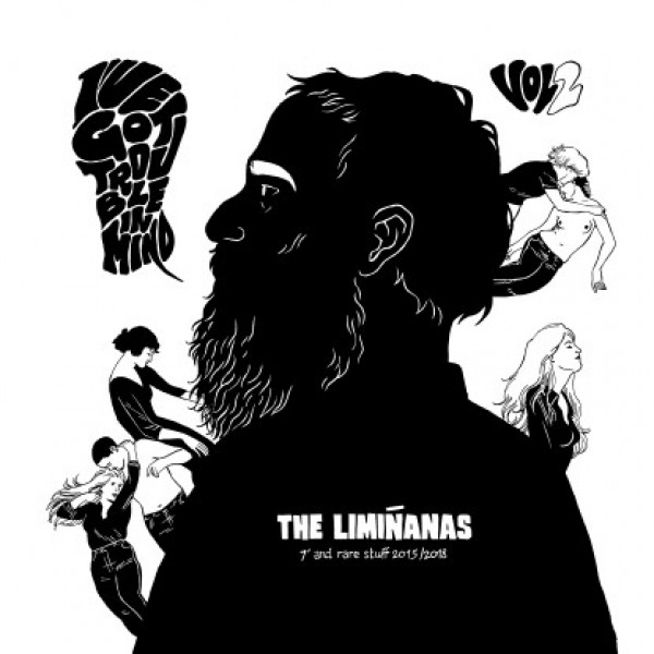 the-liminanas-ive-got-trouble-in-mind-7-rare-stuff-2015-2018-because-music-cover
