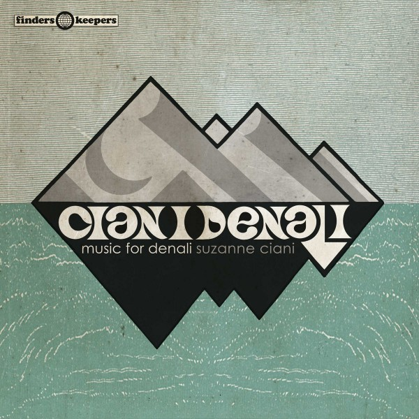 suzanne-ciani-music-for-denali-lp-finders-keepers-cover