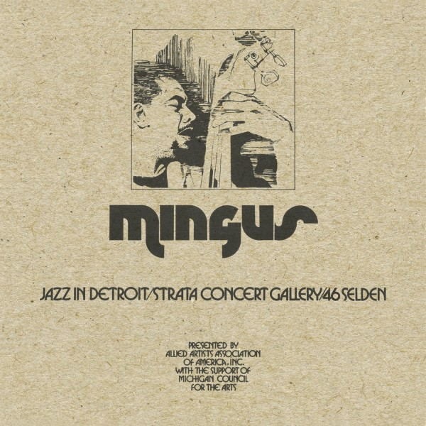 charles-mingus-jazz-in-detroit-strata-concert-gallery-46-selden-lp-bbe-records-cover