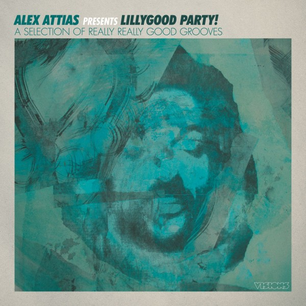 alex-attias-presents-lillygood-party-lp-bbe-records-cover
