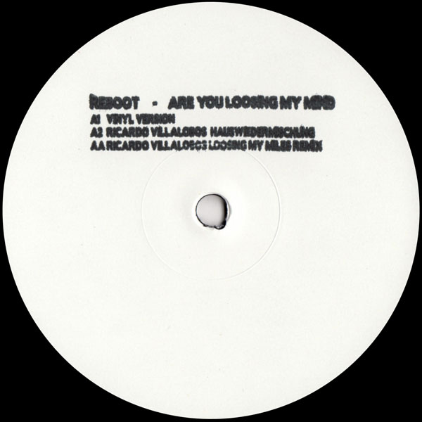 reboot-are-you-loosing-my-mind-ricardo-villalobos-remix-get-physical-music-cover